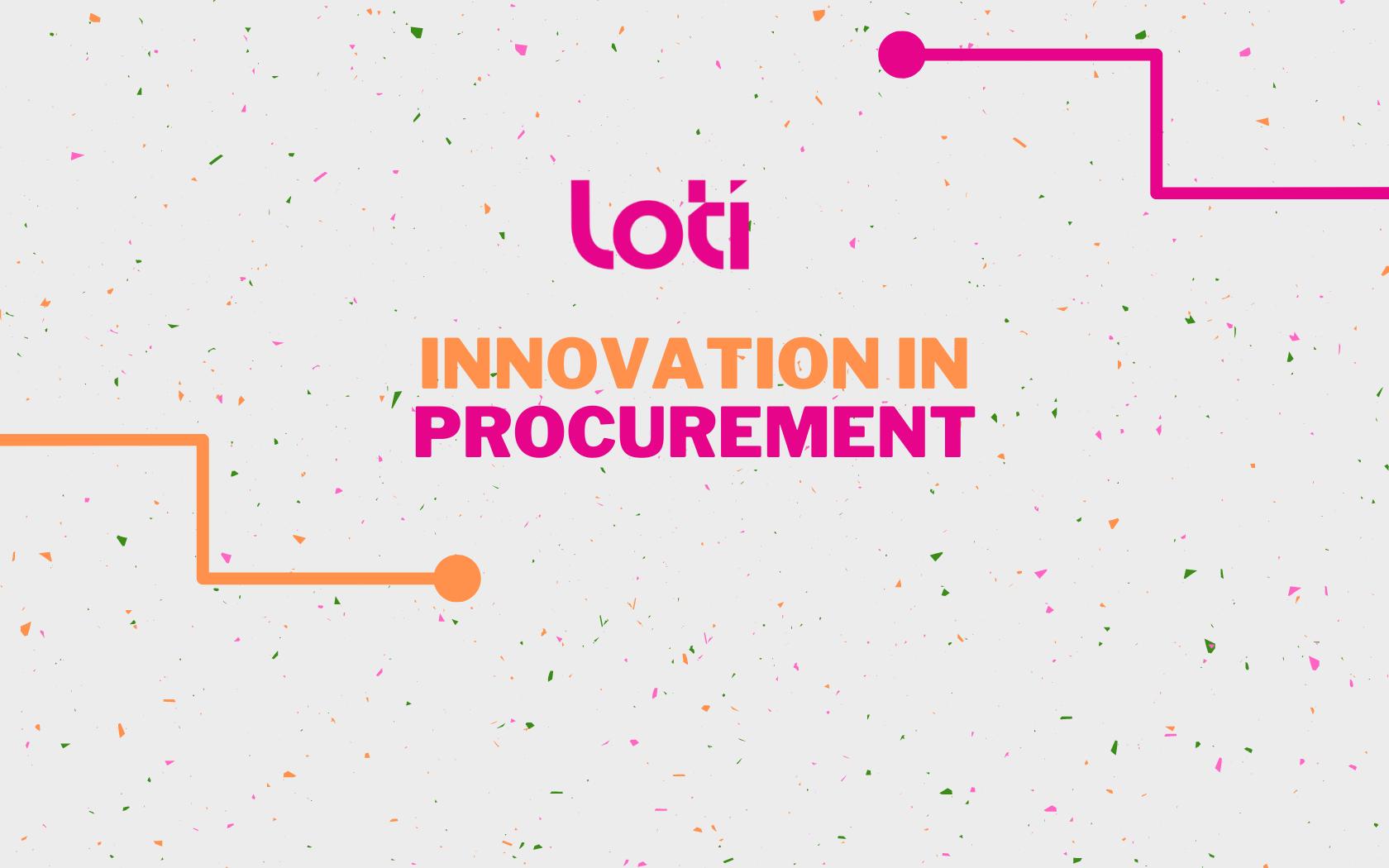 LOTI Innovation in Procurement