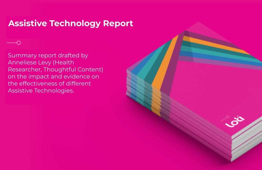 LOTI Assistive Technology Report